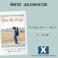 THOMAS BUTTENSCHØN – Doin' my drugs
