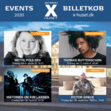 EVENTS I X-HUSET – Opdatering 2020