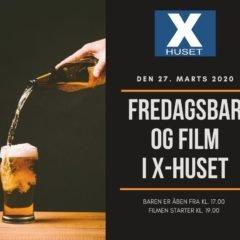 FREDAGSBAR OG FILM I X-HUSET